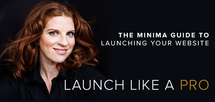 The Minima Guide to Launching Your Website