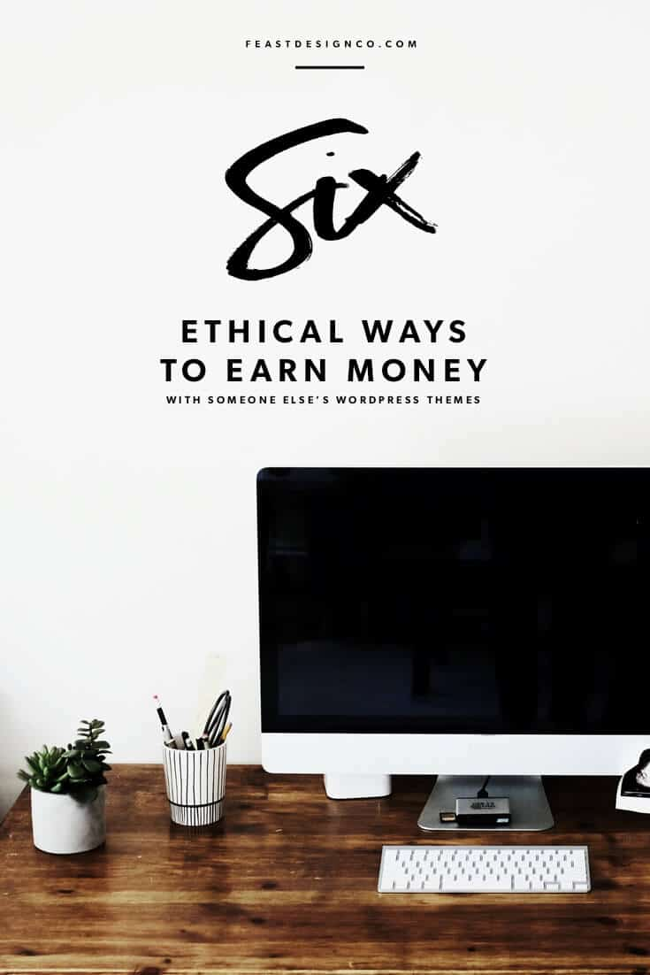 Earn $ on someone else's WordPress themes ethically
